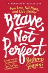 Brave Not Perfect